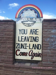 """The """"you are leaving Zuni-land"""" sign."""